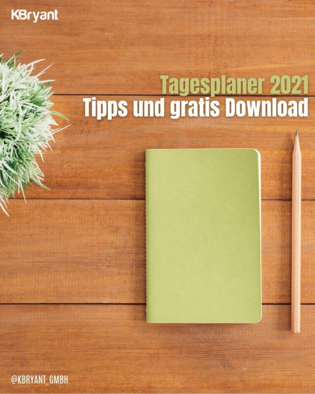 Tagesplaner 2021: Tipps und ein kostenloser Download ✅
