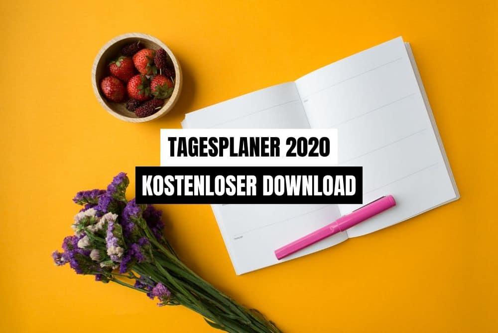 Tagesplaner 2020: Unsere Tipps und ein kostenloser Download für dich ✅