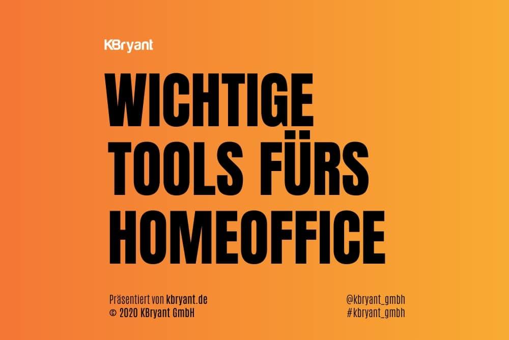 Wichtige Tools fürs Homeoffice [Links]